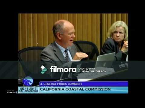 CA Coastal Comission Showdown 5-11-17