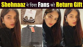 Shehnaaz Gill Proved Shehnaazians Are Her 1ST Priority| Shehnaaz Gill Return Gift For Shehnaazians