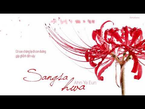 Vietsub || Sangsa hwa - Ahn Ye Eun