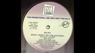Milira - Mercy Mercy Me (The Ecology)