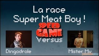 Speed Game - Super Meat Boy - race entre deux speedrunners