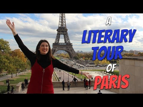 A Literary Tour of Paris | #BookBreak