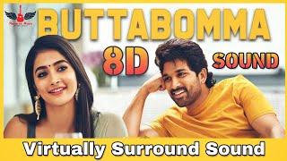 ButtaBomma   8D Audio Song   Ala Vaikunthapurramuloo   Allu Arjun   Telugu 8D Songs