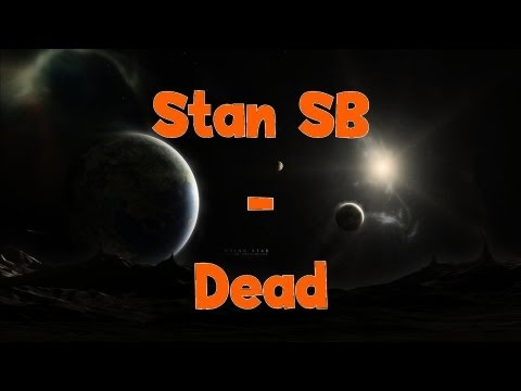 Stan SB - Dead | Lyrics mp3