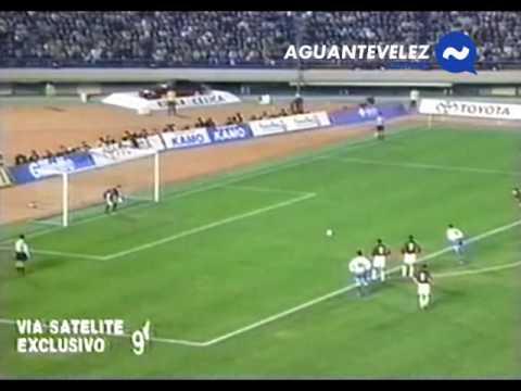 Goles Velez Sarsfield vs A.C. Milan - Copa Intercontinental 1994 - JAPON