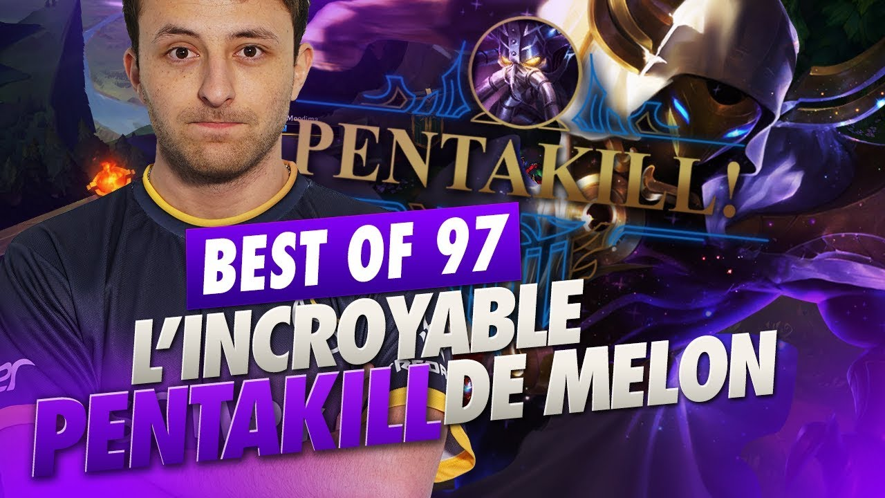 BEST OF SOLARY #97 ► L'INCROYABLE PENTAKILL DE MELON LE DIEU