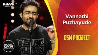 Vannathi Puzhayude - DSM Project - Music Mojo Season 6 - Kappa TV