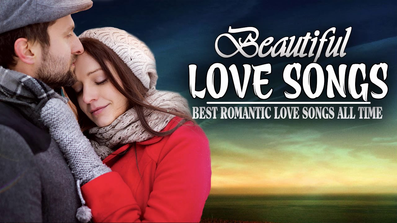 The Most Beautiful Love Songs New Playlist 2017