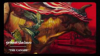 Protest The Hero | The Canary (Official Video)