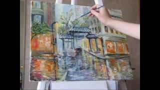 Влада Радованова видео уроки живописи маслом городской пейзаж музыка дождя