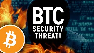 The Bitcoin Security Threats NO ONE IS TALKING ABOUT!
