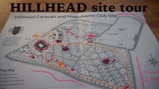 Hillhead caravan site TOUR | site map