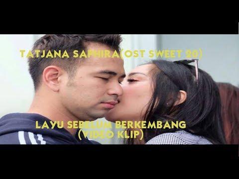 Tatjana Saphira(OST Sweet 20) - Layu Sebelum Berkembang (Video klip+Lyrics)|SEDIH !