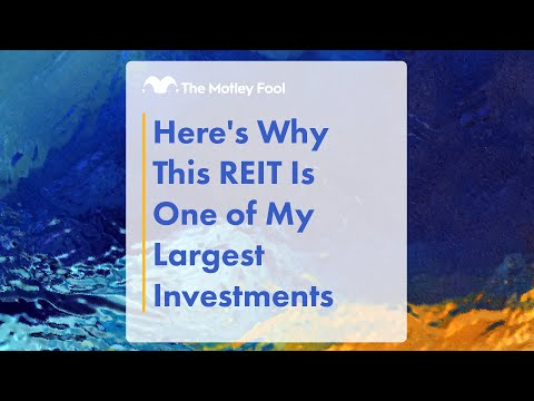 Here's Why This REIT Is One of My Largest Investments