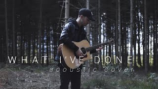 Linkin Park - What I've Done (Acoustic Cover by Dave Winkler)