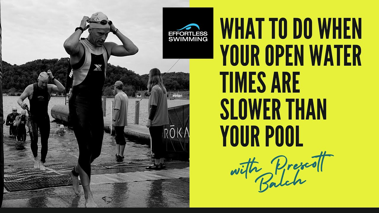 [PODCAST] What To Do When Your Open Water Times Are Slower Than Your Pool with Prescott Balch