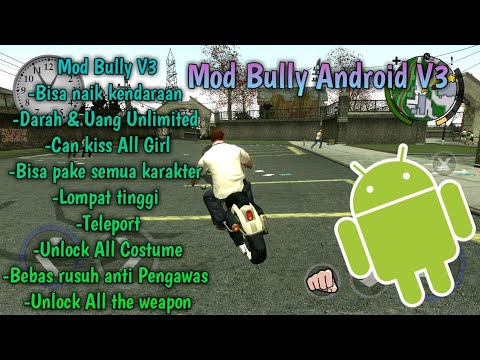 Mod Bully Android Untitled V3 - By Altamurenza | All GPU