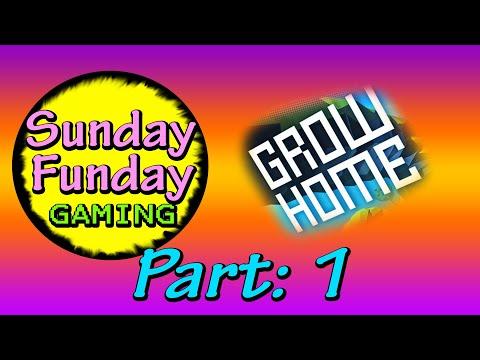 Sunday Funday Plays... Grow Home - Part1  