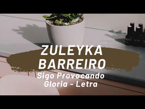 Zuleyka Barreiro- sigo provocando Gloria