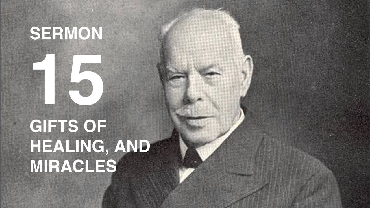 Smith Wigglesworth AUDIO Sermon 15/18 Gifts of Healing, And Miracles
