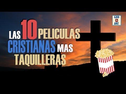 Las 10 Peliculas Cristianas Mas Taquilleras | God&Art
