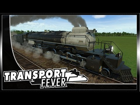 TRANSPORT FEVER | #10 ADIÓS AL VAPOR