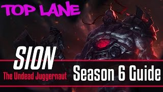 League of Legends Sion Guide | Season 6 | Patch 6.18