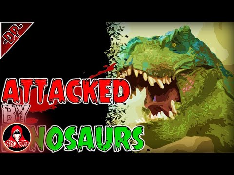 ATTACKED BY DINOSAURS! A True Scary Story - Darkness Prevails