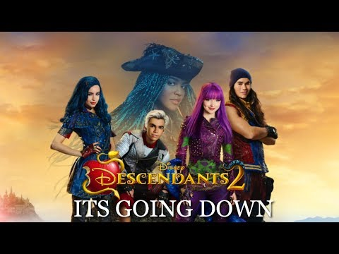 FULL SONG|Its Going Down|Descendants 2(Part 1)