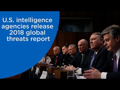 U.S. intelligence agencies release 2018 report on global threats