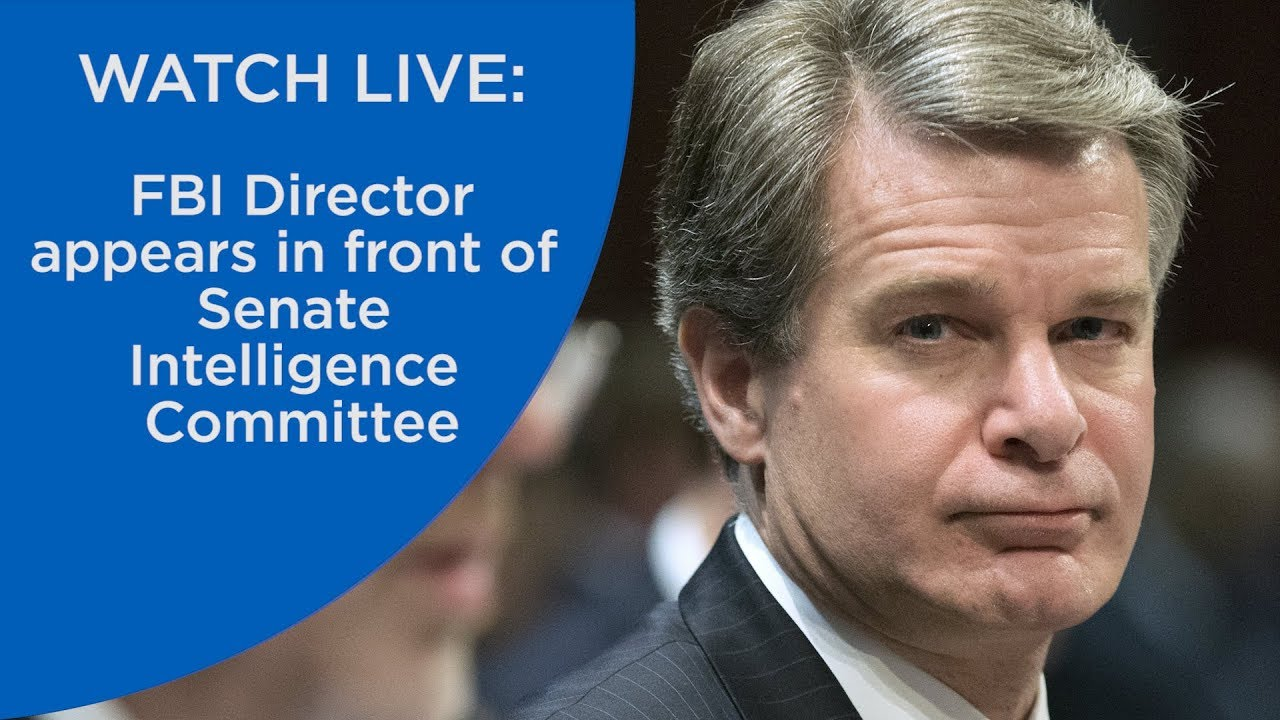 WATCH LIVE: FBI Director appears in front of Senate Intelligence Committee