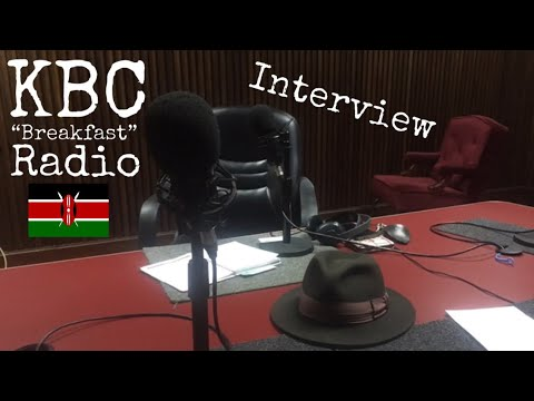 "(Interview)KBC ""Breakfast"" radio w/Julia Cicu, Nairobi, Kenya 2016"