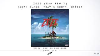 Download Kodak Black ft. Travis Scott & Offset - ZEZE (ESH Remix) [FREE DOWNLOAD] #WBC024 Mp3