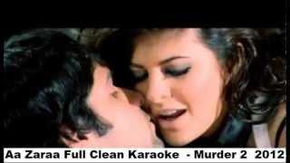 Aa Zara Full Clean Karaoke Murder 2, 2012.