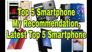 Top 5 Smartphone My Recommendation, Latest Top 5 Smartphone