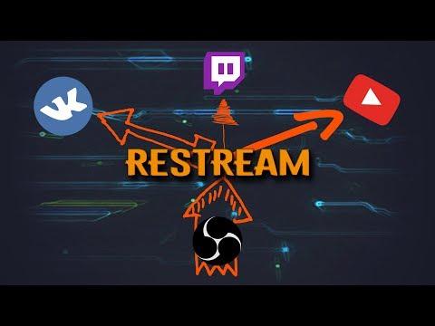 Как стримить на ВК, Youtube и Twitch одновременно!! Restream.io. TUTORIAL MDM