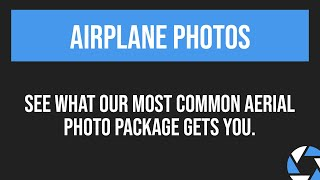 Airplane Aerial Photo Package