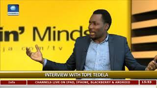 I Was Still Drinking Gari After Winning AMVCA Awards - Tope Tedela Pt3 Rubbin Minds