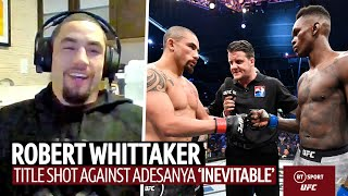 Robert Whittaker : 타이틀 샷은 '필연적'이며 Tim Tyszu와의 훈련