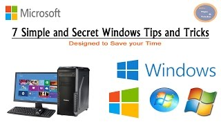 7 Simple and Secret Windows Tips and Tricks l Designed to Save your Time
