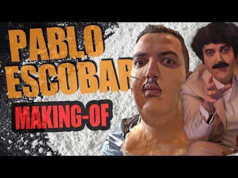 PABLO ESCOBAR  - LE MAKING-OF