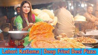 Lahori Katlama | Deep Fried Desi Pizza | Pakistani Street Food | Sana Amjad