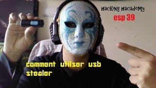 hacking academy esp 39 comment utilser usb stealer