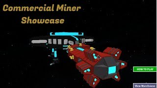 Roblox Galaxy: Commercial Miner Showcase