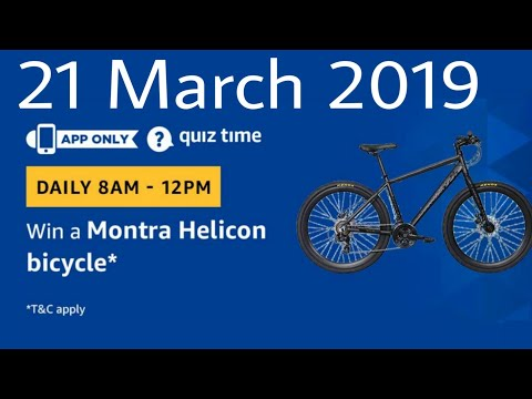 Amazon Quiz Today Answers | Win Montra Helicon Bicycle | 21 March 2019