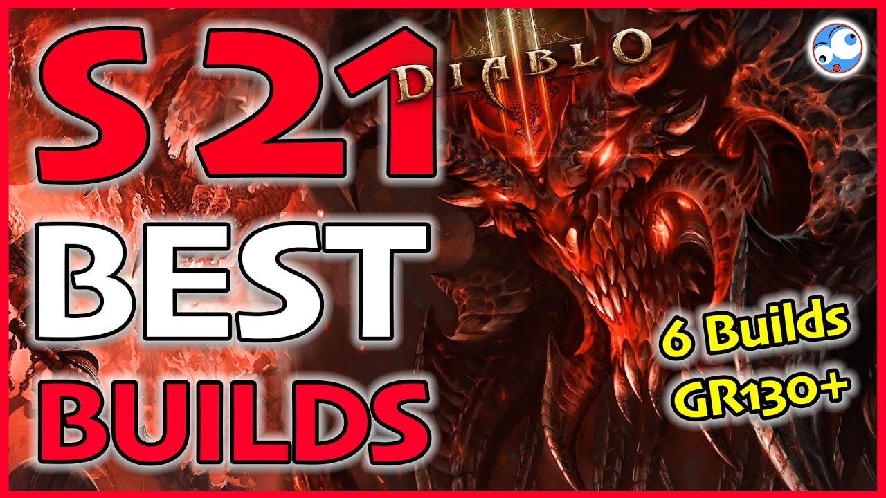 Diablo 3 Season 21 Top Builds All Classes So Far (Patch 2.6.9)