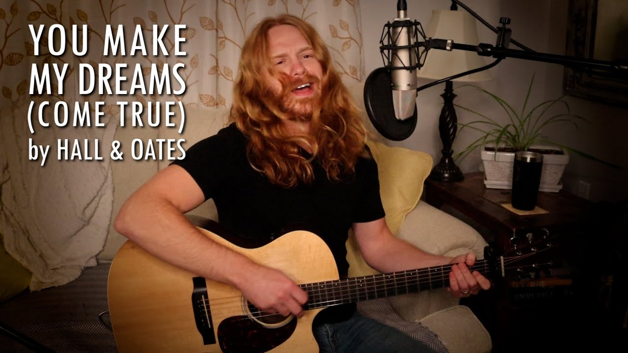 """""""You Make My Dreams (Come True)"""" by Hall & Oates - Adam Pearce (Acoustic Cover)"""