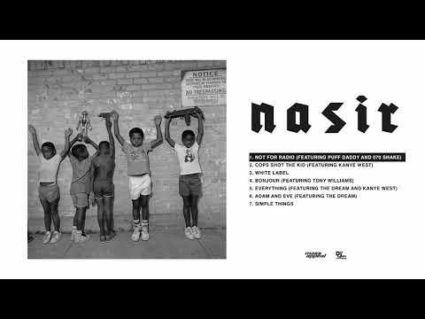 Nas - Not For Radio feat. Puff Daddy and 070 Shake [HQ Audio]