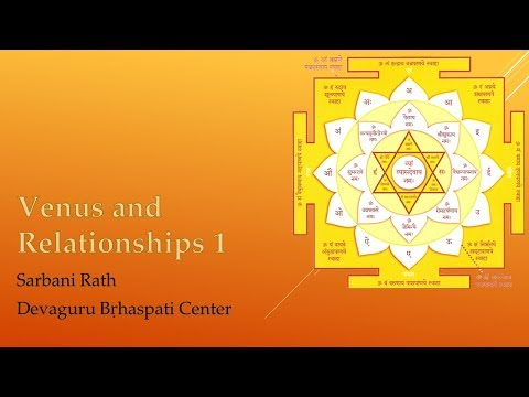01. Venus and relationships - Sarbani Rath