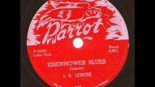 J.B. Lenoir  Eisenhower Blues  PARROT 802